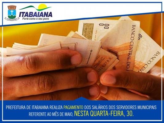 PREFEITURA DE ITABAIANA PAGA SALÁRIO DE SERVIDORES NESTA QUARTA-FEIRA, 30