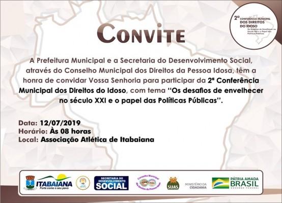 PREFEITURA DE ITABAIANA IRÁ REALIZAR II CONFERÊNCIA MUNICIPAL DOS DIREITOS DO IDOSO