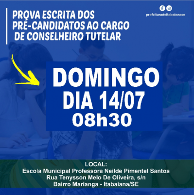 PROVA ESCRITA DOS PRÉ-CANDIDATOS AO CARGO DE CONSELHEIRO TUTELAR DE ITABAIANA ACONTECE NO PRÓXIMO DOMINGO, 14