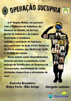 EXÉRCITO BRASILEIRO REALIZA OPERAÇÃO SUCUPIRA EM ITABAIANA COM O APOIO DA PREFEITURA