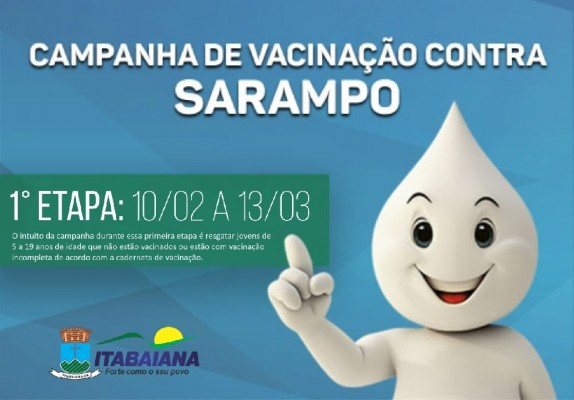COMEÇA UMA NOVA CAMPANHA DA VACINAÇÃO CONTRA O SARAMPO EM ITABAIANA